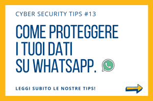 Pillole di Cyber Security TIPS #13