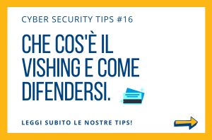 Pillole di Cyber Security TIPS #16