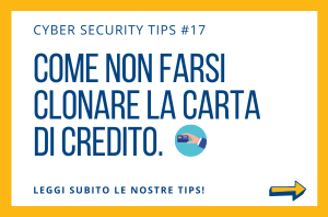 Pillole di Cyber Security TIPS #17
