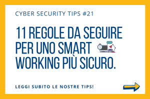 Pillole di Cyber Security TIPS #21