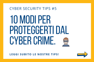 Pillole di Cyber Security TIPS #5