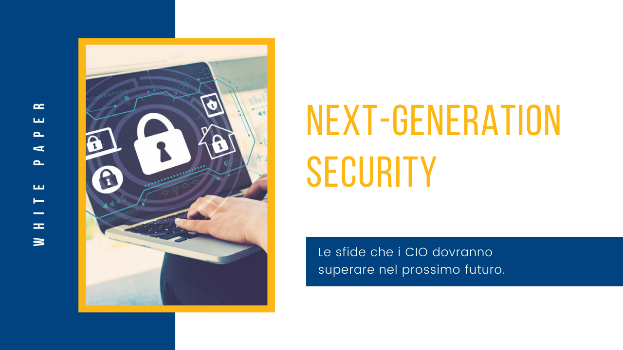 White Paper: Next-Generation Security