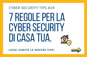 Pillole di Cyber Security TIPS #29