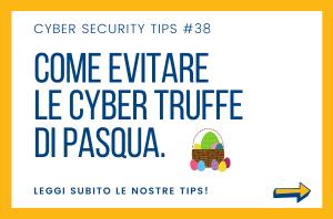 Pillole di Cyber Security TIPS #38
