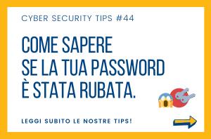 Pillole di Cyber Security TIPS #44